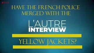 HAVE FRENCH POLICE MERGED WITH YELLOW JACKETS