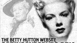 Betty Hutton - What Do You Want To Make Those Eyes At Me For?