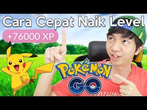 Cara Naik Level Paling Cepat - Pokemon Go Indonesia