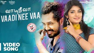 Meesaya Murukku Songs | Vaadi Nee Vaa Video Song | Hiphop Tamizha, Aathmika, Vivek