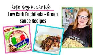 KETO Eating // Low Carb Enchilada Recipe // Green Enchilada Sauce Recipe