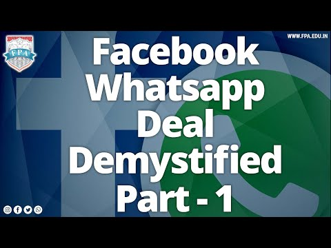 Facebook Whatsapp Deal Demystified - Part 1