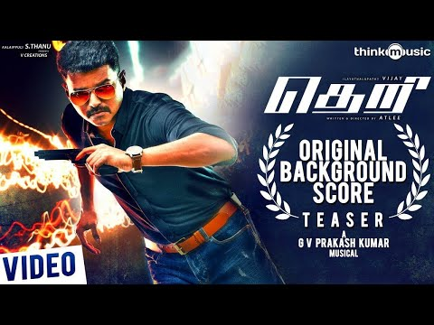 Theri Original Background Score Teaser | Vijay, Samantha, Amy Jackson | Atlee | G.V. Prakash Kumar
