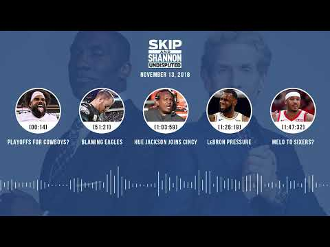 UNDISPUTED Audio Podcast (11.13.18) with Skip Bayless, Shannon Sharpe & Jenny Taft | UNDISPUTED