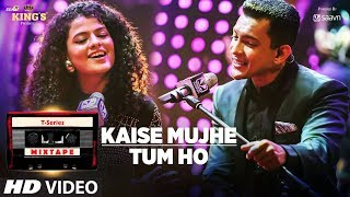 download lagu Kaise Mujhe/tum Ho Song  T-series Mixtape  Palak gratis