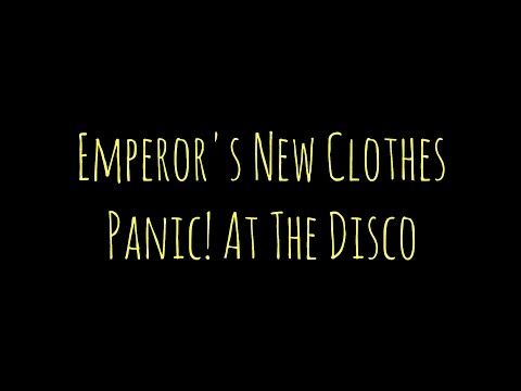 Panic At The Disco - Emperors New Clothes