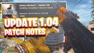 *NEW* COD MW 1.04 UPDATE PATCH NOTES! (BETA CHANGES + WEAPON BALANCE) - COD MW DAY 1 UPDATE