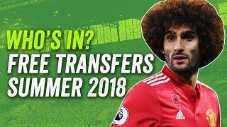 Best Free Transfers XI 2018 ► Fellaini, Chiellini, Meyer + more