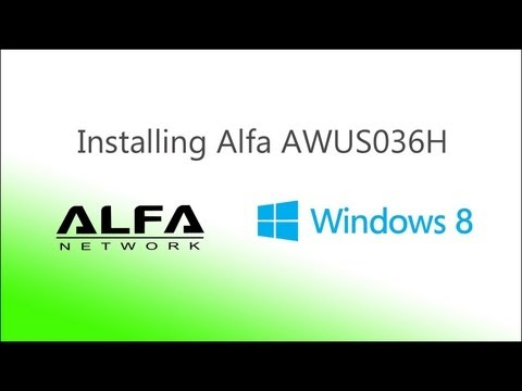 Installing Alfa AWUS036H on a Windows 8 Pro laptop