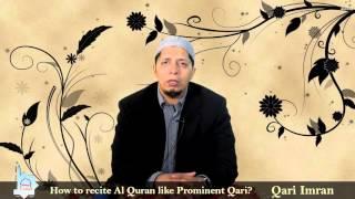 Do you like to recite Al Quran like famous Qari? Qari Imran