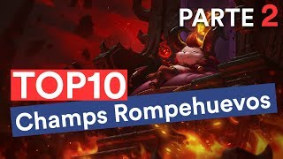Top 10 campeones más ROMPEHUEVOS de League of Legends (Puestos 5-  1)
