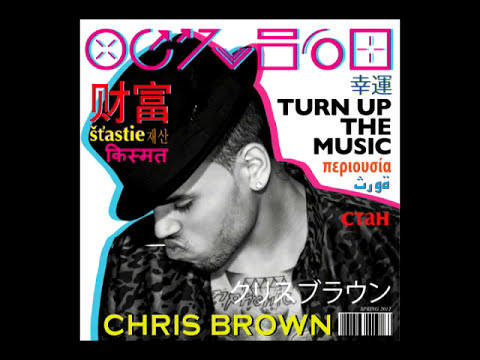 Chris Brown - Turn Up The Music (Audio)