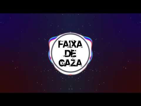 MC Orelha - Faixa de Gaza (Matheus Oliveira Remix)