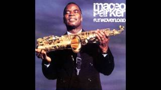 Maceo Parker - Funkoverload (Full Album)