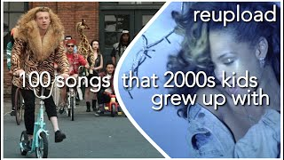 100 songs that 2000's kids grew up with (read description)