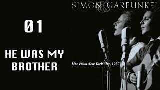 Watch Simon  Garfunkel He Was My Brother video