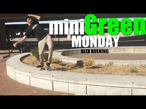 miniGreen Monday | Alex Buening