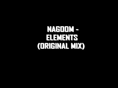 Nagoom - Elements (Original Mix)