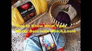 What Yarns Work Best on Which Looms