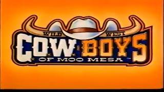 Wild West C.O.W. Boys of Moo Mesa - Intro and Credits