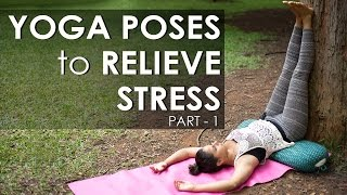 Relieve stress with Yoga Poses - Part 1