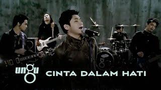 download lagu UNGU - Cinta Dalam Hati |   with Lyric mp3