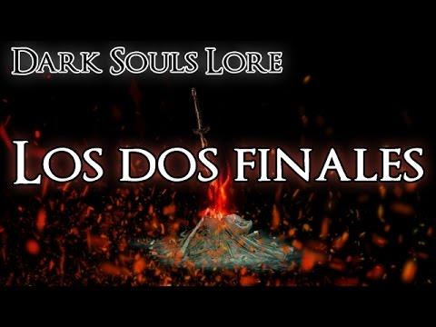 Dark Souls Lore: Los dos finales ¿cuál es el bueno y cuál el malo? - Celuloide