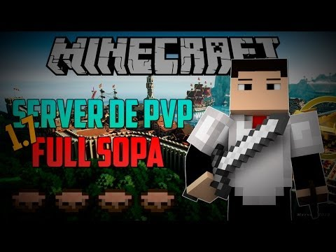 Server de PVP Full Sopa 1.7/1.7.2/1.7.4 [Sem Lag / Hamachi]
