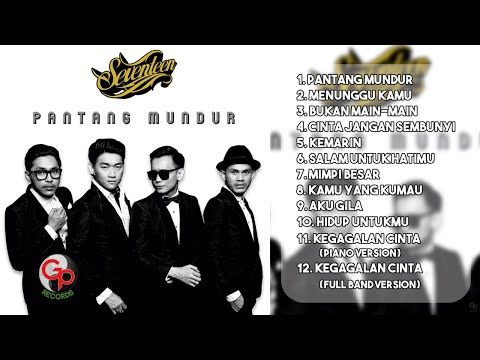 download lagu Seventeen  Pantang Mundur Full Album gratis
