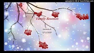 Family Reunion Gen. 46 1/12/19