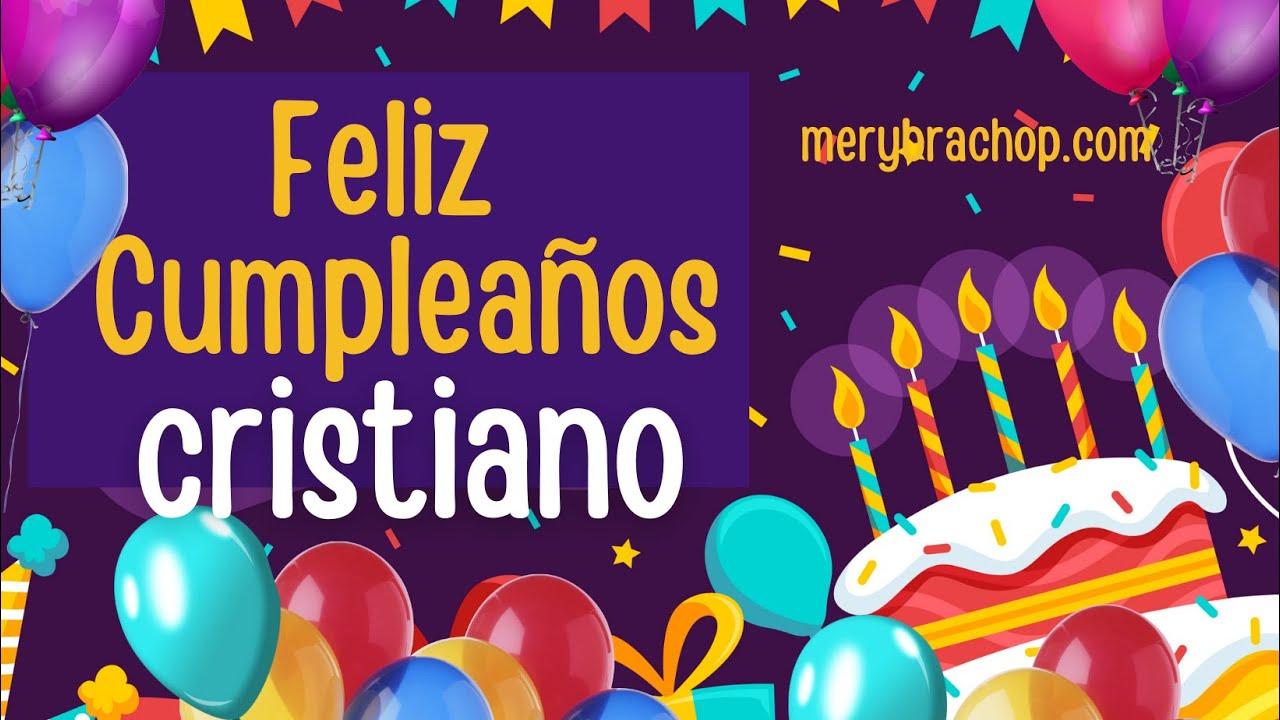 Feliz cumpleaños cristiano - YouTube