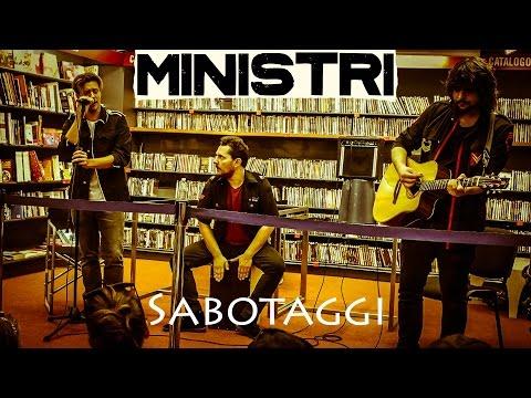 Ministri - Sabotaggi