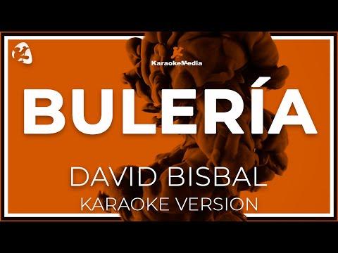 David Bisbal - Buleria (Karaoke)