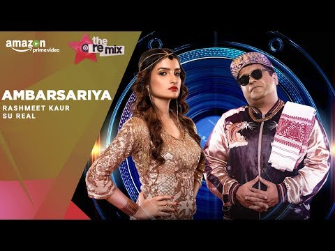 Ambarsariya - The Remix | Amazon Prime Original | Episode 7 | Rashmeet Kaur | Su Real