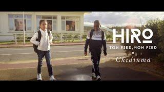 Hiro Ft. Chidinma - Ton pied, mon pied (Clip Officiel)