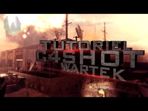 C4 Shot Tutoriel | FaZe WaRTeK