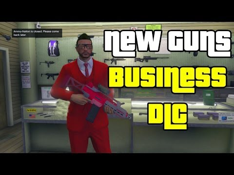 Gta 5 New Guns ▶ Gta 5 Online Dlc New