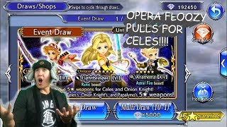 Dissidia Final Fantasy: Opera Omnia OPERATIC FLOOZY PULLS FOR CELES!!!