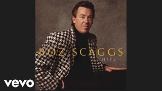 Boz Scaggs Look What You 39 Ve Done To Me Audio