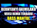 DJ AKIMILAKU TIK TOK REMIX ORIGINAL 2K19