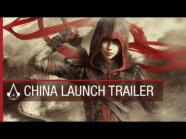 Assassin's Creed Chronicles: China Launch Trailer [US]
