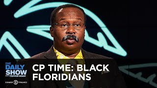 CP Time: Black Floridians Who Made History | The Daily Show