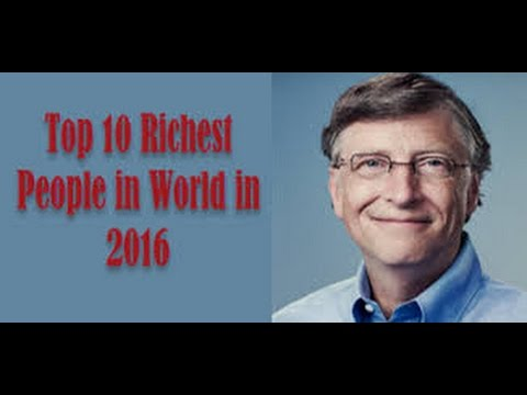 top 10 richest people in the world 2016