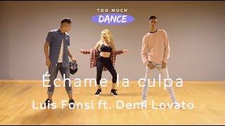 download musica Échame la culpa - Luis Fonsi Demi Lovato Too much DANCE Coreografía
