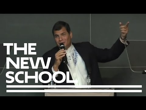 A Lecture by President of Ecuador Rafael Correa (English) | The New School for Public Engagement