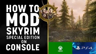 Skyrim Special Edition  - How to Mod on Console!