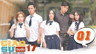 GIÁO SƯ TUỔI 17 | TẬP 1 | HOÁN ĐỔI THANH XUÂN series | Phim Học Đường | LA LA SCHOOL