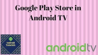 Google Play Store in Android TV