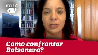 Presidenciáveis ainda estudam como confrontar Bolsonaro; Alckmin deve ser alvo   Vera Magalhães