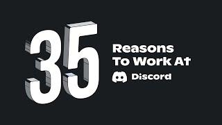 35 Reasons to Work at Discord